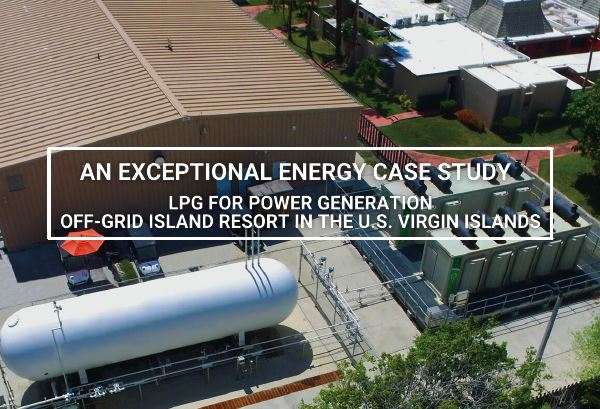 LPG For Power Generation – Off-Grid Island Resort in the U.S. Virgin Islands