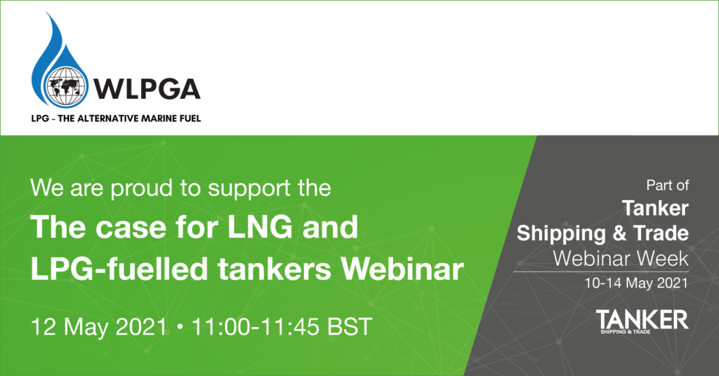 The case for LNG and LPG-fuelled tankers, part of Tanker Shipping & Trade Webinar Week
