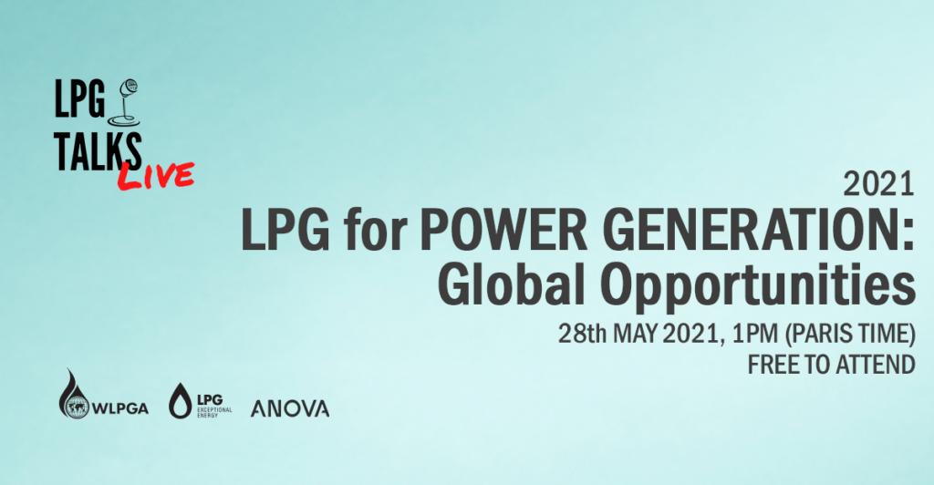 LPG Talks Live Webinar LPG for Power Generation: Global Opportunities